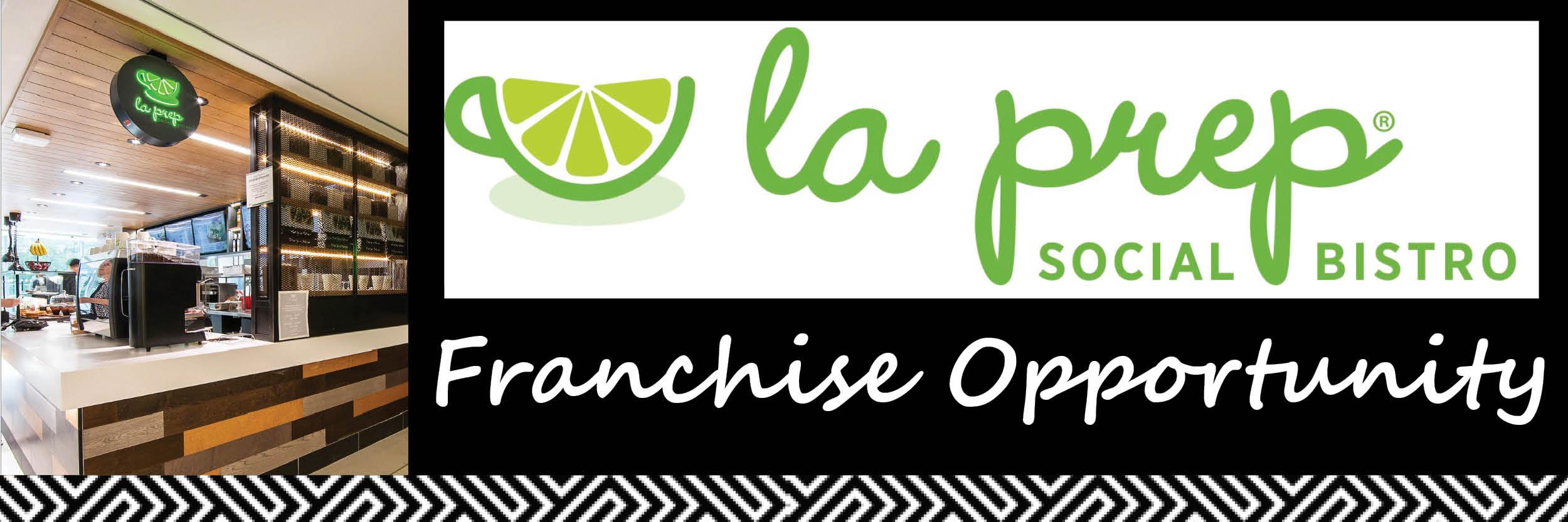 La Prep Restaurant Franchise Opportunities
