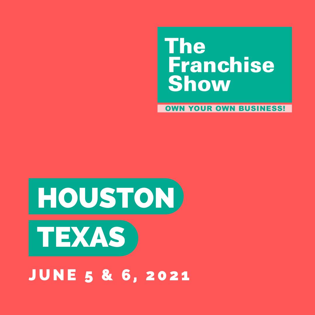 Houston Franchise Show