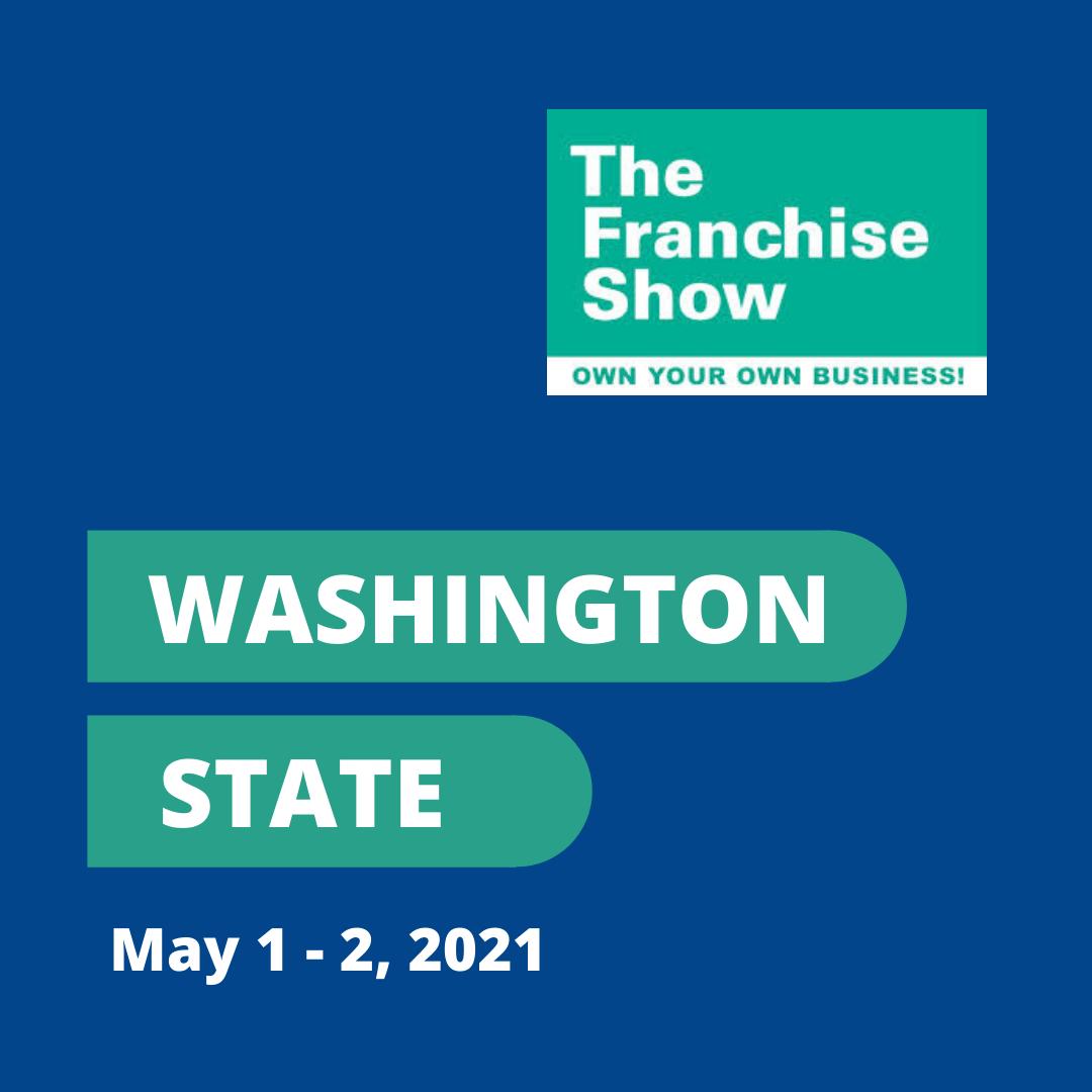 Washington State Franchise Show May 2021