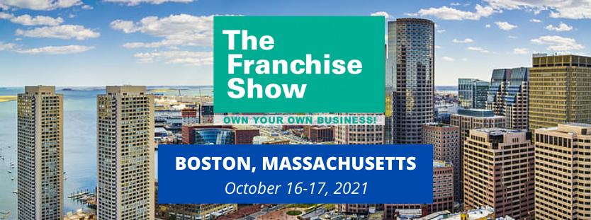 Boston Franchise Show October 2021