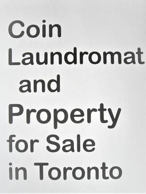 Coming Soon ! - Unattended Coin Laundromat with Property (Toronto)